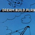 Dream.Build.Play