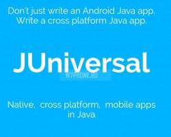Разработчики смогут создавать приложения для Android, iOS иWindows через платформу JUniversal