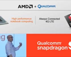 Qualcomm совместно с AMD создает мобильные Always Connected PC